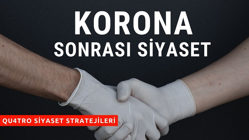 Korona Sonrası Siyaset